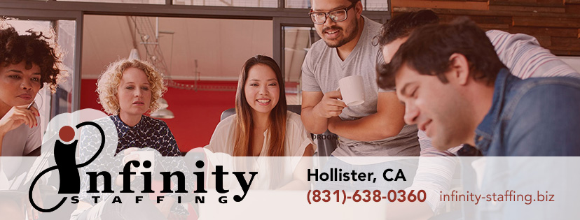 Hollister Temp Agency - Hollister, CA Infinity Staffing Services