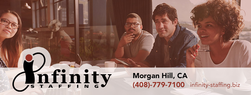 Morgan Hill Employment - Morgan Hill, CA Infinity Staffing Services